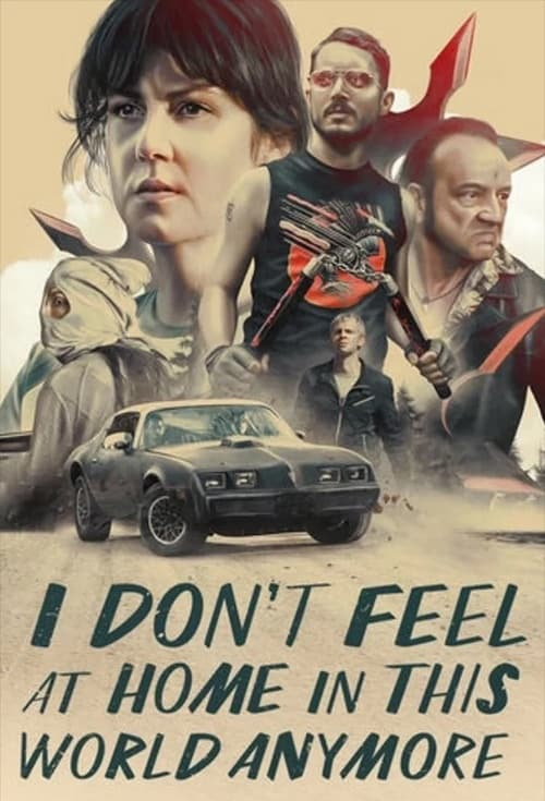I Don't Feel At Home In This World Anymore film poster