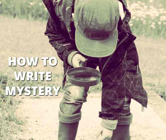 how to write mystery