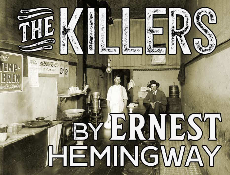 The Killers by Ernest Hemingway