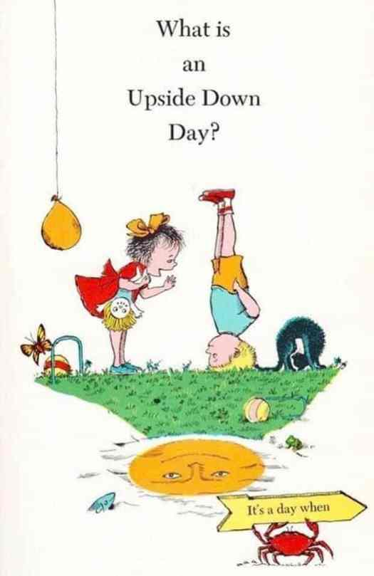 Upside Down Day, 1968, illustrations by Kelly Oechsi