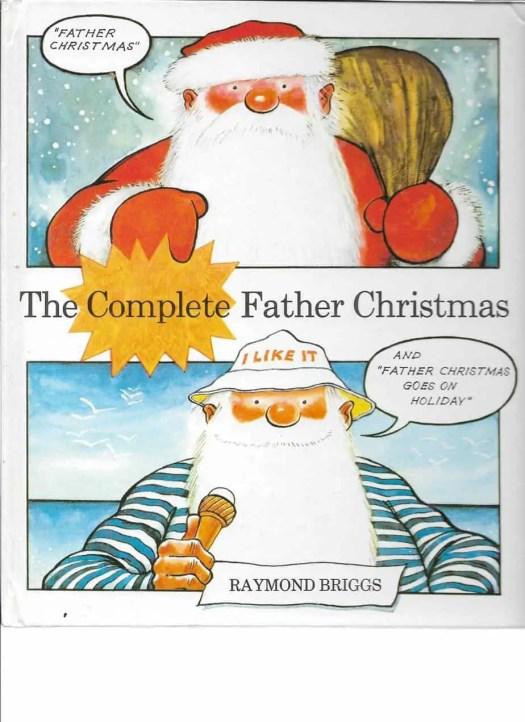 Father Christmas by Raymond Briggs 1978