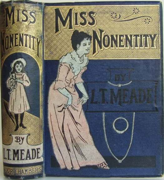 Miss Nonentity vintage book by LT Meade, c1900, London