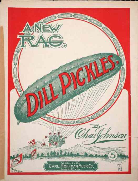 Sheet music for 'Dill Pickles' ~ 1906 published by Carl Hoffman Music Company