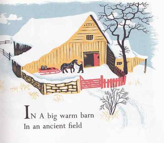 Christmas in the Barn written by Margaret Wise Brown and illustrated by Barbara Cooney. First published by Thomas Y. Crowell Company, New York, 1952