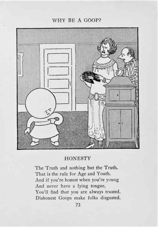 From 'Why Be a Goop A Primary School of Deportment and Taste for Children,' by author artist Gelett Burgess, 1924 Honesty