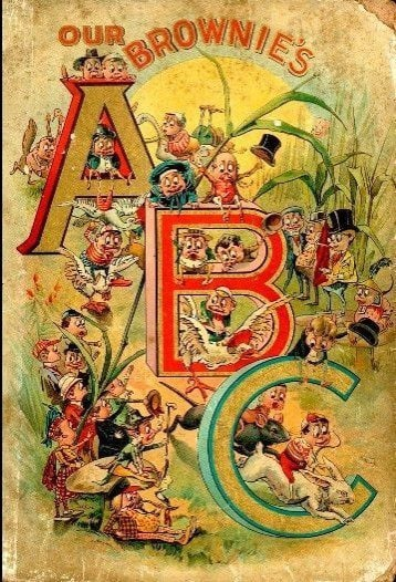 Palmer Cox Our Brownies ABC Adventures; 1898