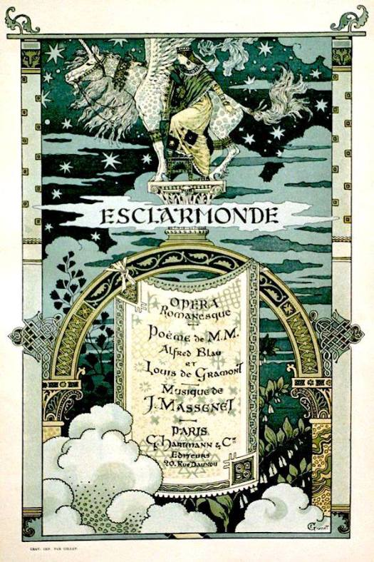 Playbill illustration by Eugène Grasset, for 'Esclarmonde', an opera in four acts, ca.1889
