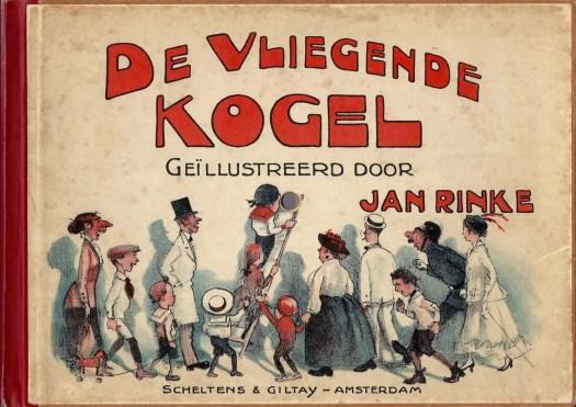 DE VLIEGENDE KOGEL (1916) Jan Rinke red blue