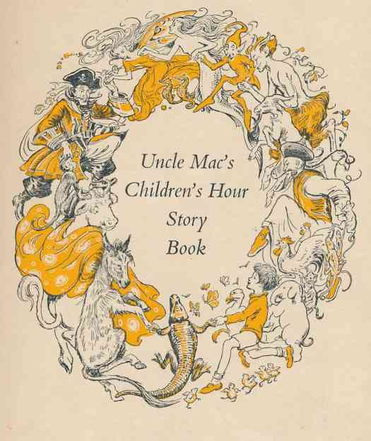 Uncle Mac's Children's Hour Story Book Ed. Derek McCulloch, Various authors and artists London 1947 border