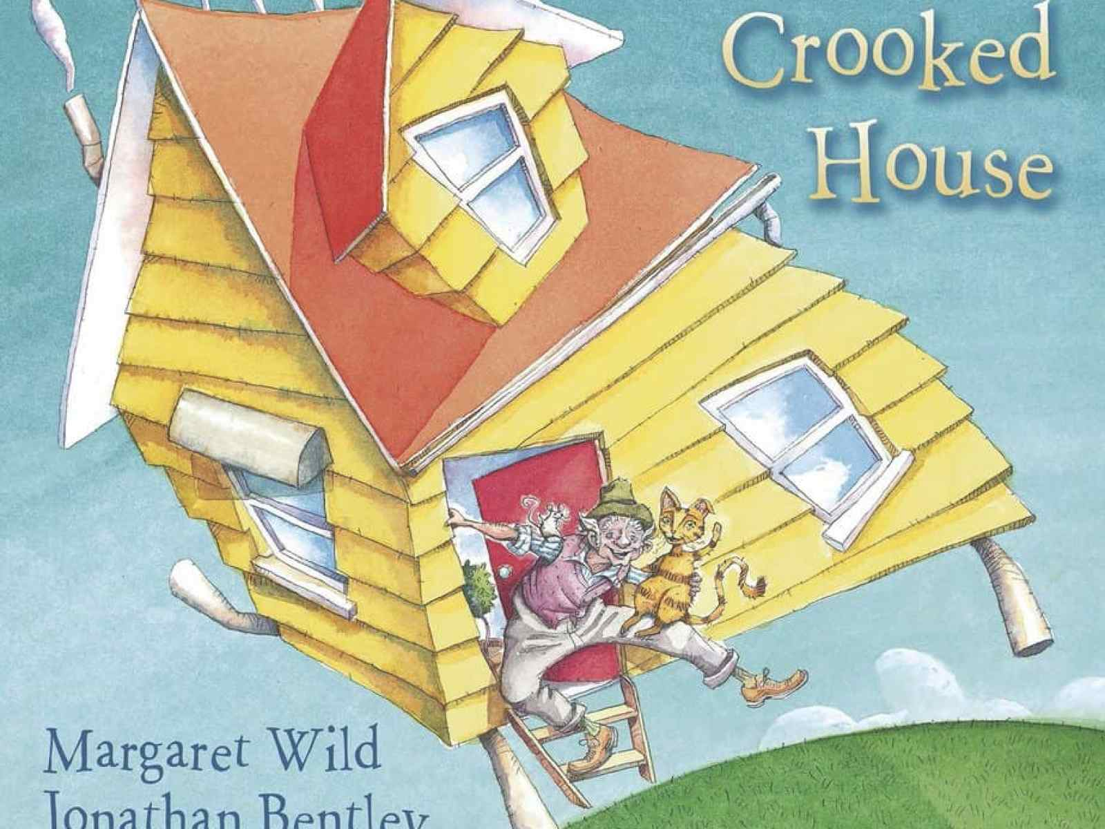 The Little Crooked House by Margaret Wild and Jonathan Bentley