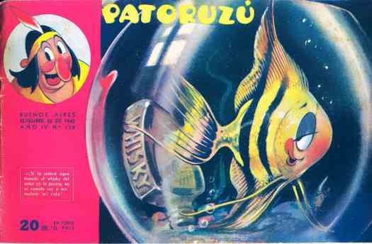 Divito, Patoruzú If the wife keeps throwing the husband's whiskey into the fish bowl, I don't know how I'm going to normalize my life