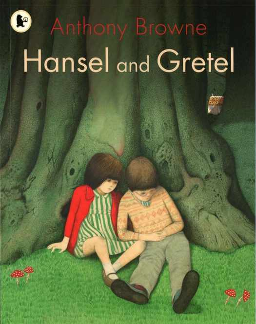 Hansel and Gretel by Anthony Browne cover