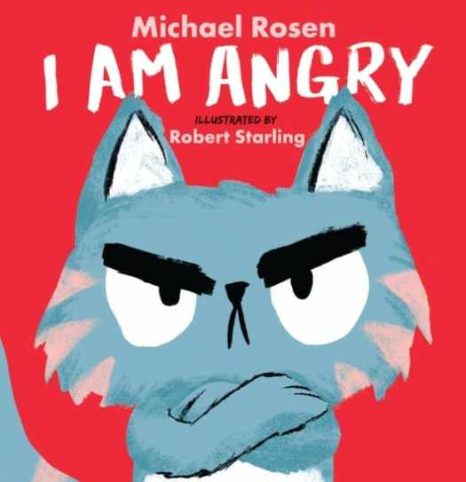 I Am Angry by Michael Rosen and Robert Starling cover