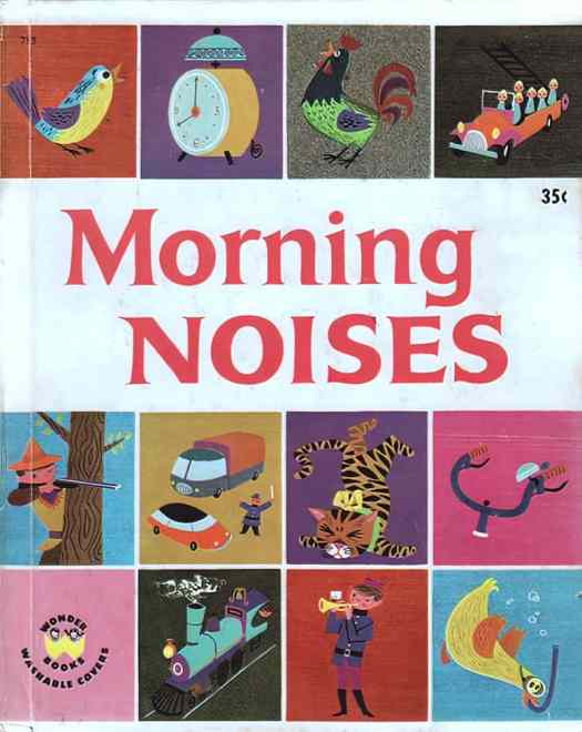 Morning Noises by Alain Grée, Wonder Books, Inc. 1962