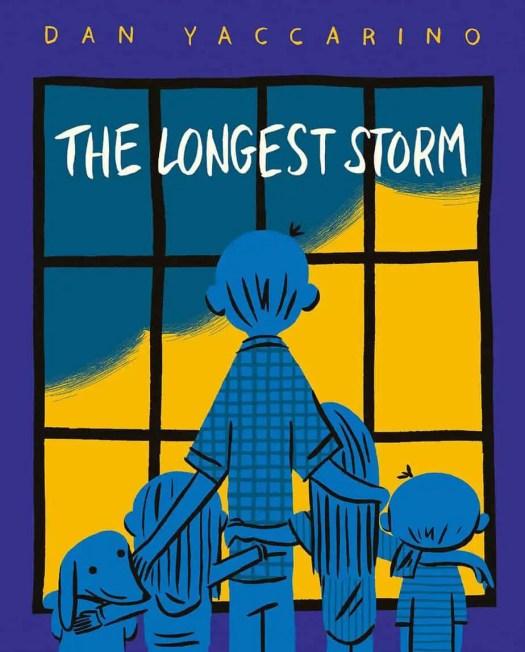 The Longest Storm by Dan Yaccarino
