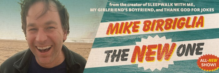 Mike Birbiglia - The New One