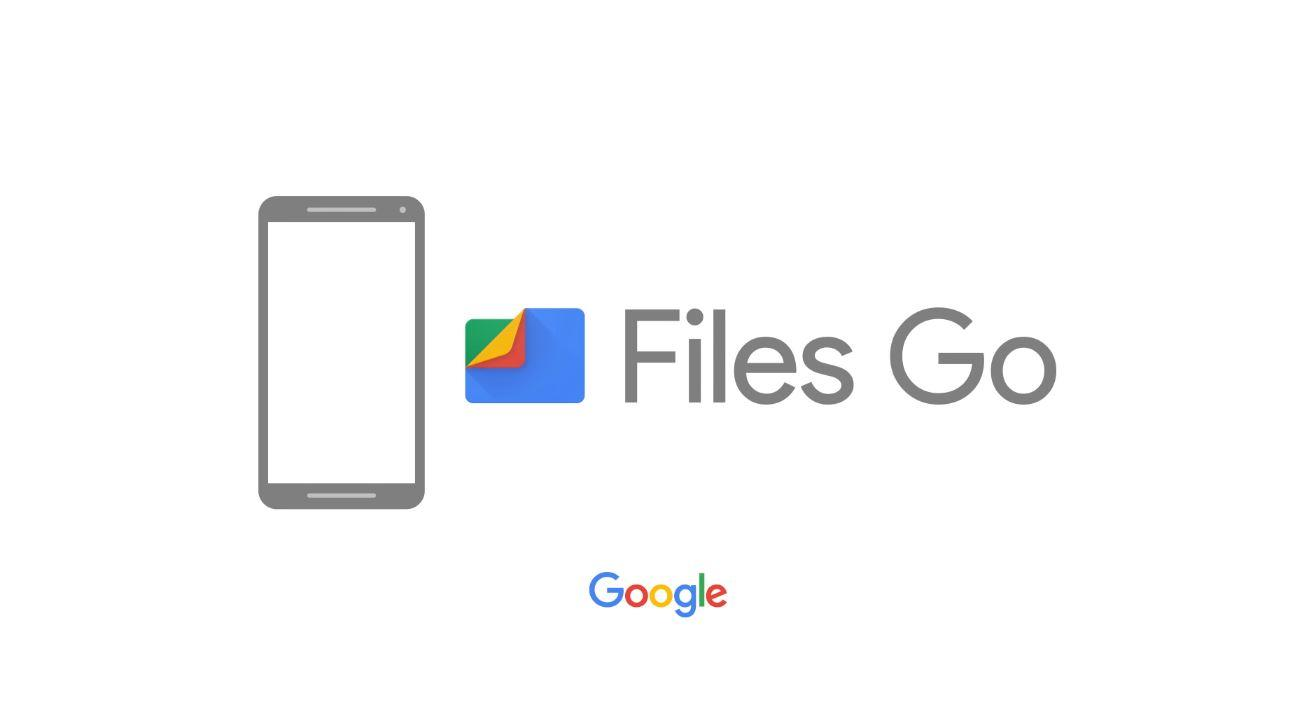 Google Files Go brings lightweight file management to