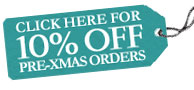 Click here for 10% off all pre-Xmas orders