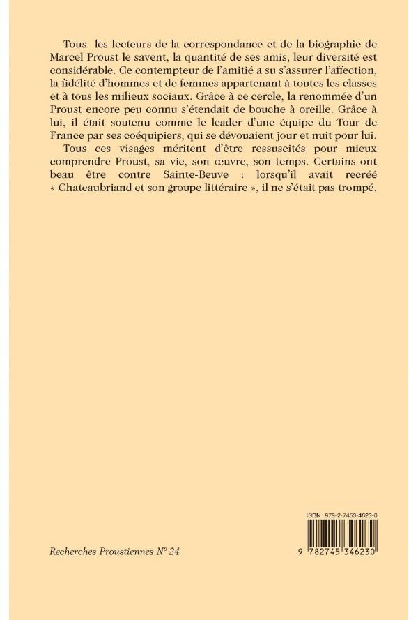 LE CERCLE DE MARCEL PROUST. TOME 1.