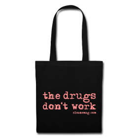 The Drugs Don't Work Tasche schwarz pink
