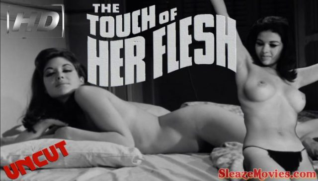 The Touch of Her Flesh (1967) watch uncut