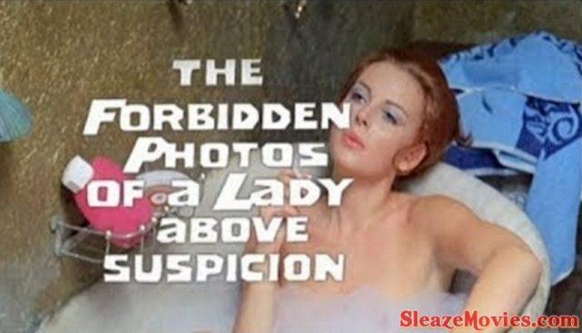 Forbidden Photos Of A Lady Above Suspicion (1970) watch online