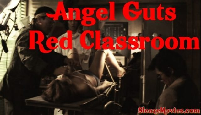 Angel Guts Red Classroom (1979) watch UNCUT