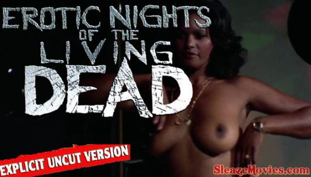 Erotic Nights of the Living Dead (1980) watch uncut (Explicit Remastering)
