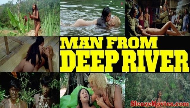 Man from the Deep River (1972) watch uncut
