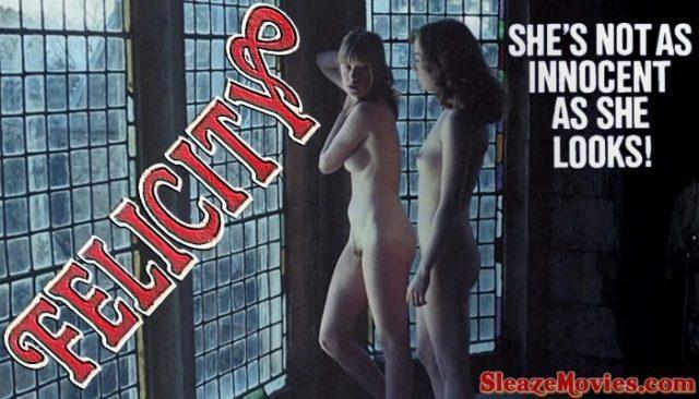 Felicity (1978) watch uncut