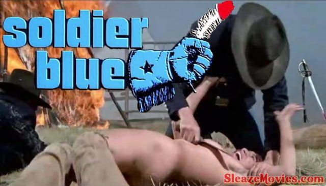 Soldier Blue (1970) watch uncut