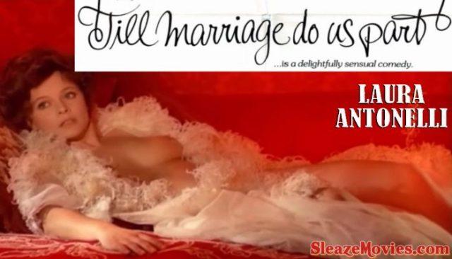 Till Marriage Do Us Part (1974) watch online