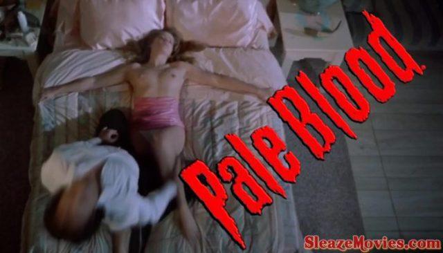 Pale Blood (1990) watch uncut