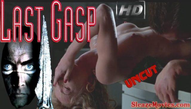 Last Gasp (1995) watch uncut