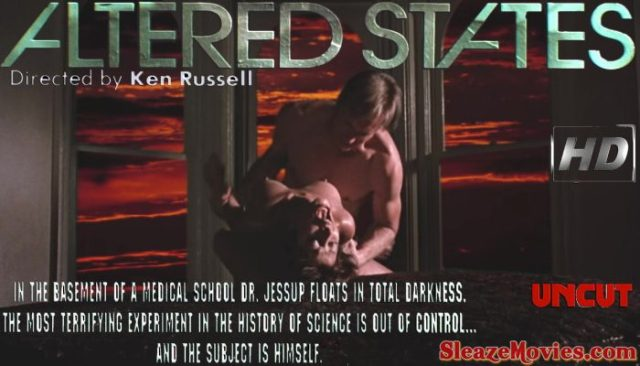 Altered States (1980) watch uncut