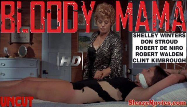 Bloody Mama (1970) watch uncut