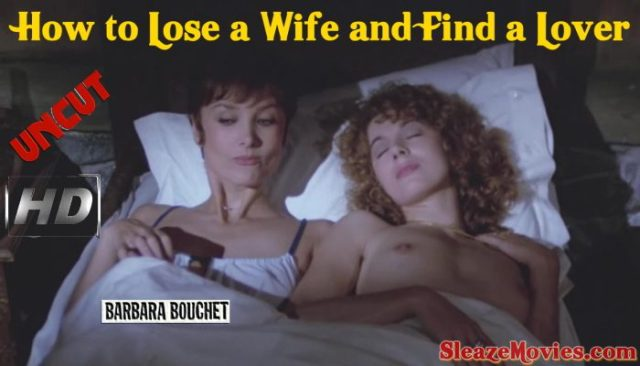 How to Lose a Wife and Find a Lover (1978) watch uncut