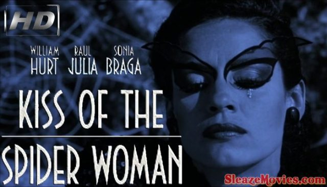 Kiss of the Spider Woman (1985) watch uncut