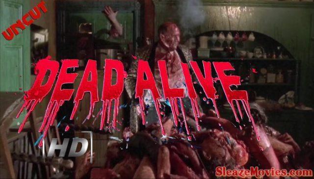 Dead Alive (1992) watch uncut