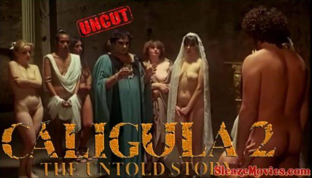 Caligula II: The Untold Story (1982) watch uncut
