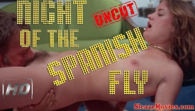 Night of the Spanish Fly (1976) watch uncut