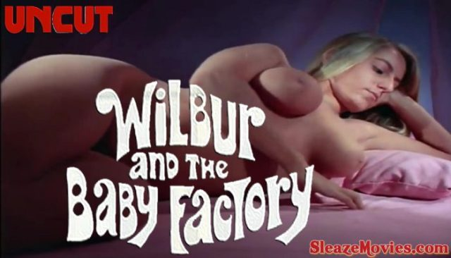 Wilbur And The Baby Factory (1970) watch uncut