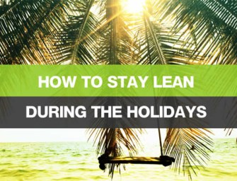 How to stay lean during holidays