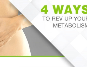 4 WAYS TO REV UP YOUR METABOLISM