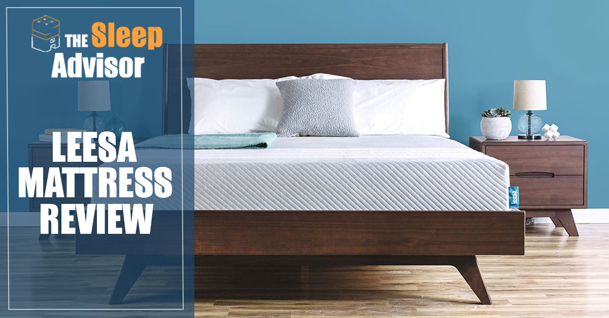 Leesa Mattress Review  Our 2019 Complete Guide  Is It Right For You