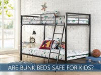 Are Bunk Beds Really Safe For Kids/Toddlers?