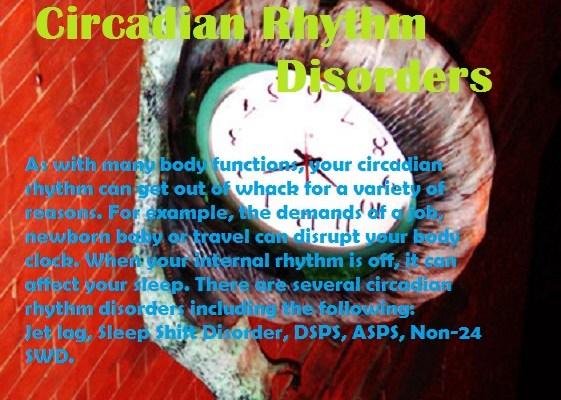 Circadian Rhythm Disorders and Sleep