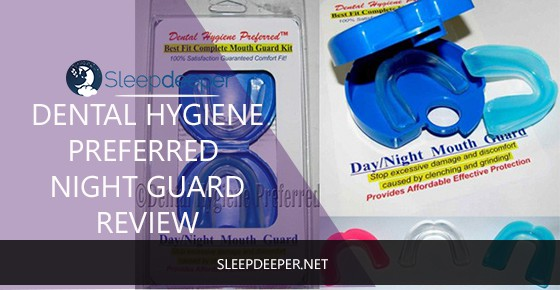 dental hygiene preferred night guard review