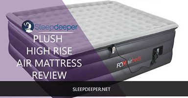 Plush High Rise Air Mattress Review