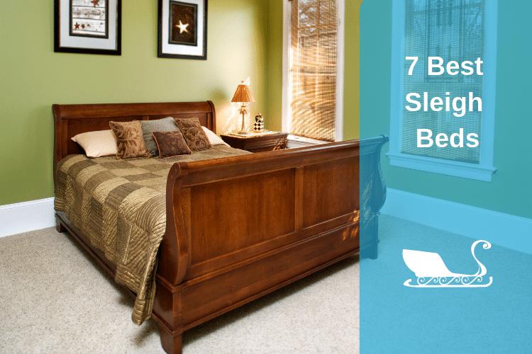 7 Best Sleigh Beds